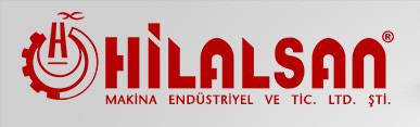 HİLALSAN MAKİNA ENDÜSTRİYEL ve TİCARET LTD. ŞTİ.