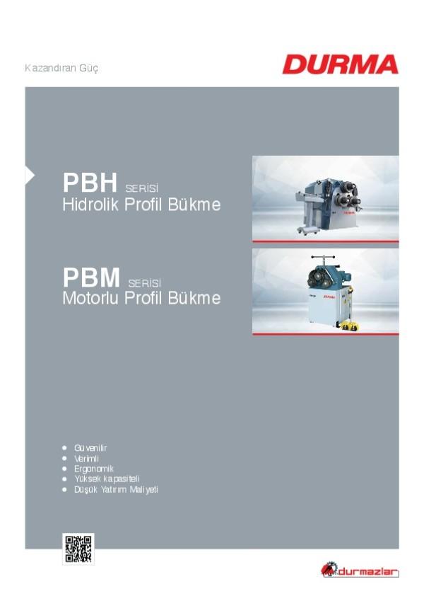 PBH Serisi Hidrolik Profil Bükme ve PBM Serisi Motorlu Profil Bükme