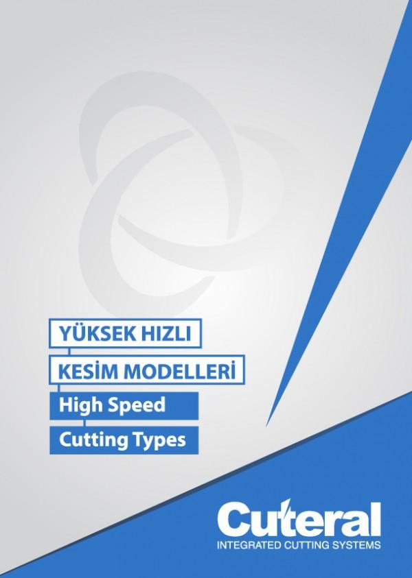 Yüksek Hızlı Kesim Modelleri