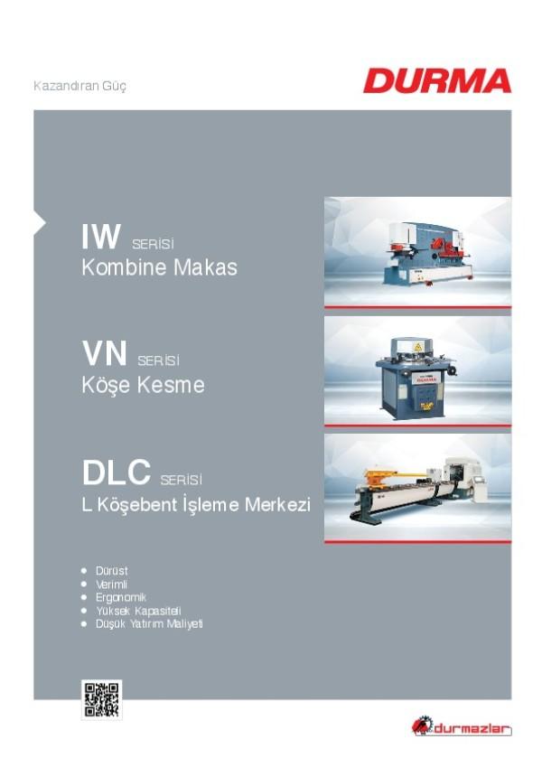 IW Serisi Kombine Makas, VN Serisi Köşe Kesme ve DLC Serisi L Köşebent İşleme Merkezi